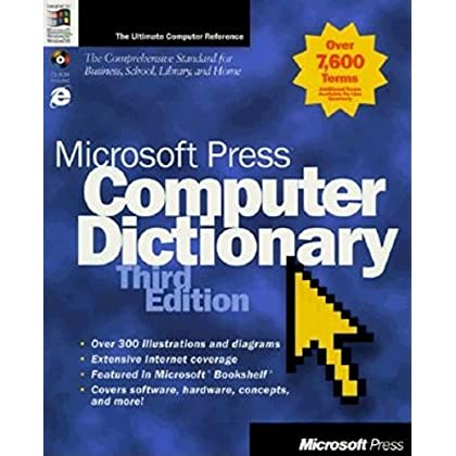 Microsoft Press Computer Dictionary. 3th edition