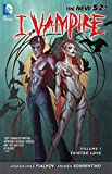 I, Vampire Vol. 1: Tainted Love (The New 52).