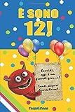 E sono 12!: Un libro come biglietto di auguri per il compleanno. Puoi scrivere dediche, frasi e utilizzarlo per disegnare. Idea regalo divertente invece dei biglietti di tanti auguri per i 12 anni
