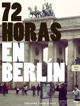 72 Horas En Berlín por Álvaro González epub