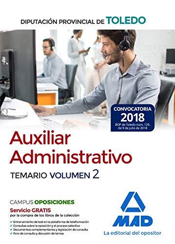 Auxiliar Administrativo de la Diputación Provincial de Toledo. Temario Volumen 2