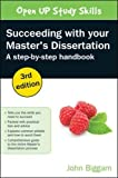 Succeeding With Your Master's Dissertation: A Step-By-Step Handbook (UK Higher Educat...
