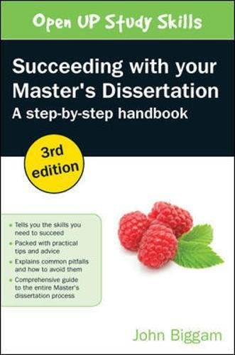 Succeeding with your Master's Dissertation: A Step-by-Step Handbook (UK Higher Education OUP Humanities & Social Sciences Study S) por John Biggam