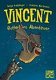 Vincent flattert ins Abenteuer: Kinderbuch ab 7 Jahre - Präsentiert von Loewe Wow! - Wenn Lesen WOW! macht.