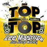 Au top du top (feat. Stone Warley)