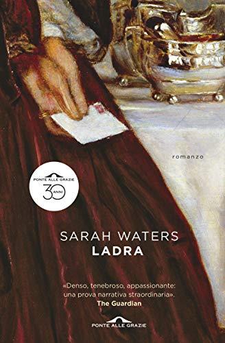 Sarah Waters – Ladra (2013)