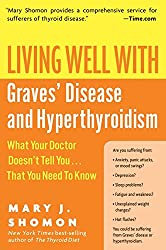 Living Well with Graves Disease (Living Well (Collins))