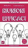 Riunioni efficaci (Collana Formazione Vol. 1)