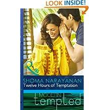 Twelve Hours of Temptation (Mills & Boon Modern Tempted)