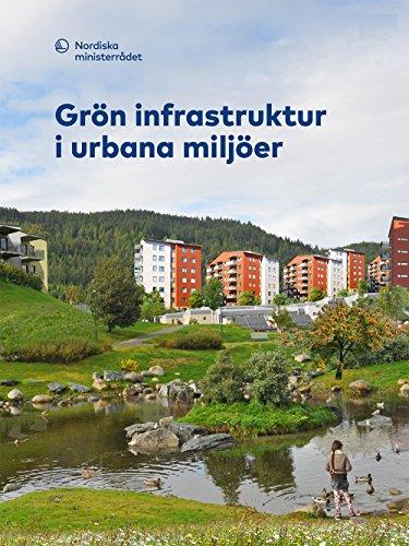Grön infrastruktur i urbana miljöer (TemaNord Book 2018518) (Swedish Edition) por Ursula  Zinko