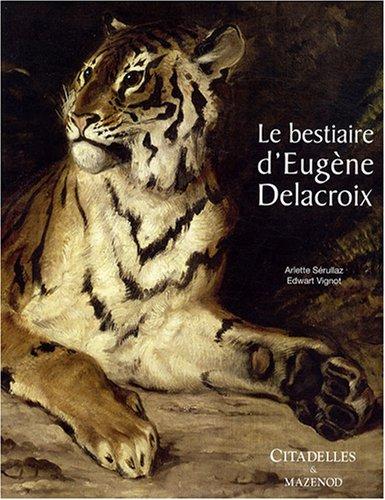 Le bestiaire d'Eugne Delacroix