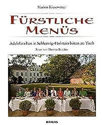 Fürstliche Menüs: Adelsfamilien in Schleswig-Holstein bitten zu Tisch