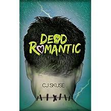 Dead Romantic by Skuse, C.J. (2013) Paperback