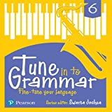 Tune Into Grammar for ICSE Class 6
