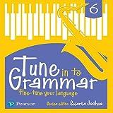 Tune Into Grammar for ICSE Class 6