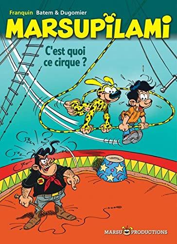 Marsupilami, Tome 15 : C'est quoi ce cirque ? : Opé été 2019