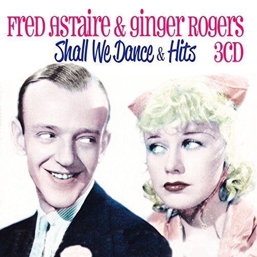 fred-astaire-ginger-roger-shall-we-3cd