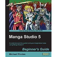 Manga Studio 5 Beginner's Guide (English Edition)