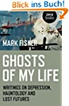 Ghosts of My Life: Writings on Depres...
