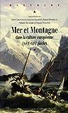 Mer et montagne dans la culture européenne (XVIe-XIXe)