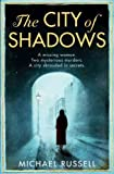The City of Shadows (Stefan Gillespie 1)