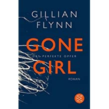 Hochkaräter: Gone Girl - Das perfekte Opfer: Roman