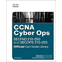 CCNA Cyber Ops (SECFND #210-250 and SECOPS #210-255) Officia (Official Cert Guide)