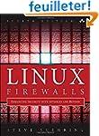Linux Firewalls: Enhancing Security w...