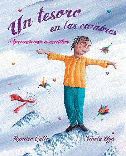 E-libros deutsh descarga gratuita Un tesoro en las cumbres: Aprendiendo a meditar B016C683ZY en español PDF