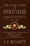 The Secret Diary of Mycroft Holmes: The Thoughts and Reminiscences of Sherlock Holmes...