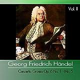 Concerto Grosso Op. 6 No. 1 in G Major, HWV 319: I. Atempo giusto allegro