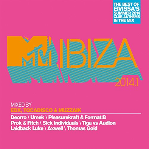 MTV Ibiza 2014.1 - Mixed By EDX, Tocadisco & Muzzaik