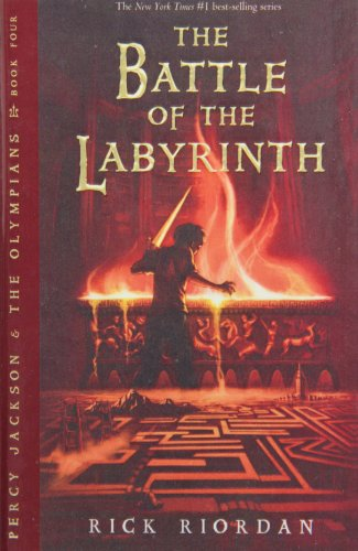 The Battle of the Labyrinth: Book Four (Percy Jackson and the Olympians)