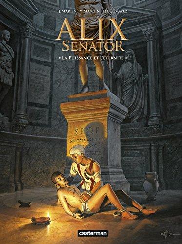 Alix senator (7) : La puissance et l'éternité