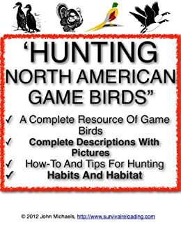 Ebooks Hunting North American Game Birds | Our Feathered Game Descargar Epub