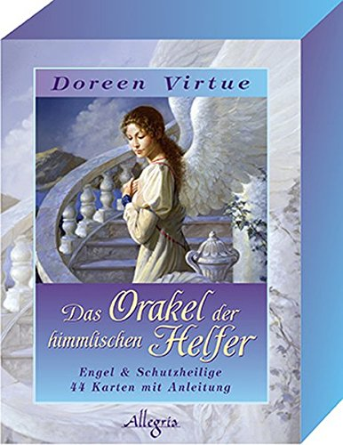 Das Orakel der himmlischen Helfer: Engel und Schutzheilige