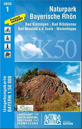Nationalpark Bayerische Rhön 1 : 50 000 (UK 50-1) (UK50 Umgebungskarte 1:50000 Bayern Topographische Karte Freizeitkarte Wanderkarte, Band 1)