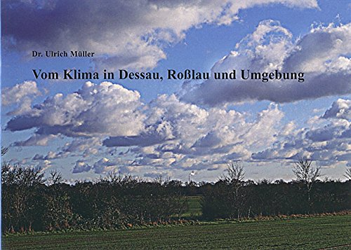 Vom Klima in Dessau, Roßlau und Umgebung