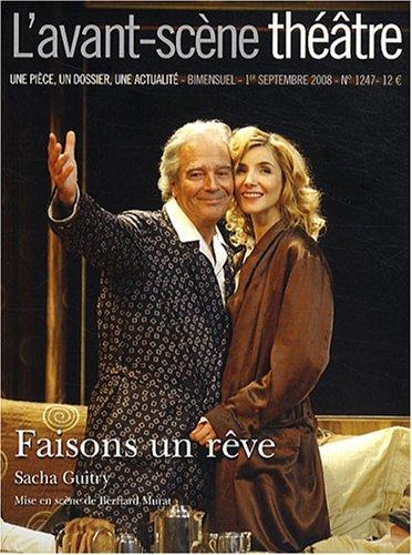 L'avant-scene theatre n° 1247 : Faisons un r�...