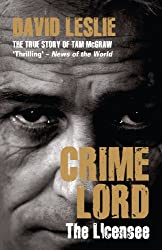 Crimelord: The Licensee: The True Story of Tam McGraw