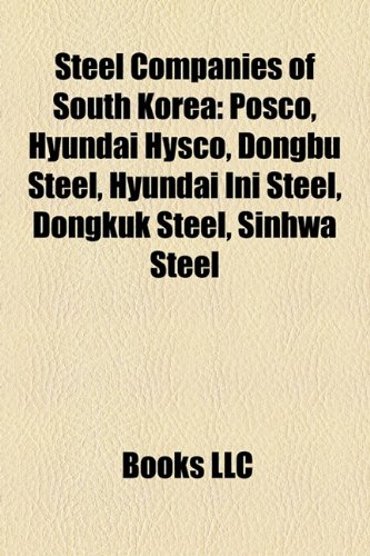 steel-companies-of-south-korea-posco-hyundai-hysco-dongbu-steel-hyundai-ini-steel-dongkuk-steel-sinh