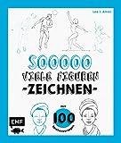 So viele Figuren zeichnen: Mit 100 Zeichenvorlagen