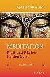 'Meditation: Kraft und Klarheit für den Geist -' von Ajahn Brahm
