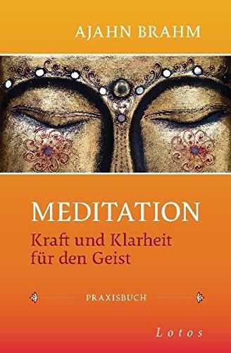 Buchseite und Rezensionen zu 'Meditation: Kraft und Klarheit für den Geist -' von Ajahn Brahm