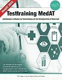 Testtraining MedAT - vollständiger Leitfaden zur Vorbereitung auf den Medizinertest in Österreich