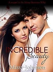 Incredible Beauty (So Many Reasons Why Book 2) (English Edition)
