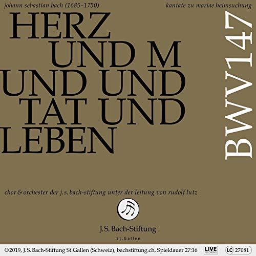 Bachkantate, BWV 147 - Herz und Mund und Tat und Leben