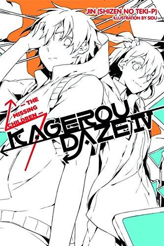 Kagerou Daze, Vol. 4 (light novel): The Missing Children por Jin