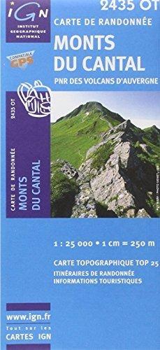Monts du Cantal PNR des Volcans d'Auvergne gps: IGN.2435OT by IGN Institut Géographique National (2008-01-10)