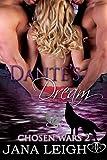 Dante's Dream (Chosen Wars Book 2)